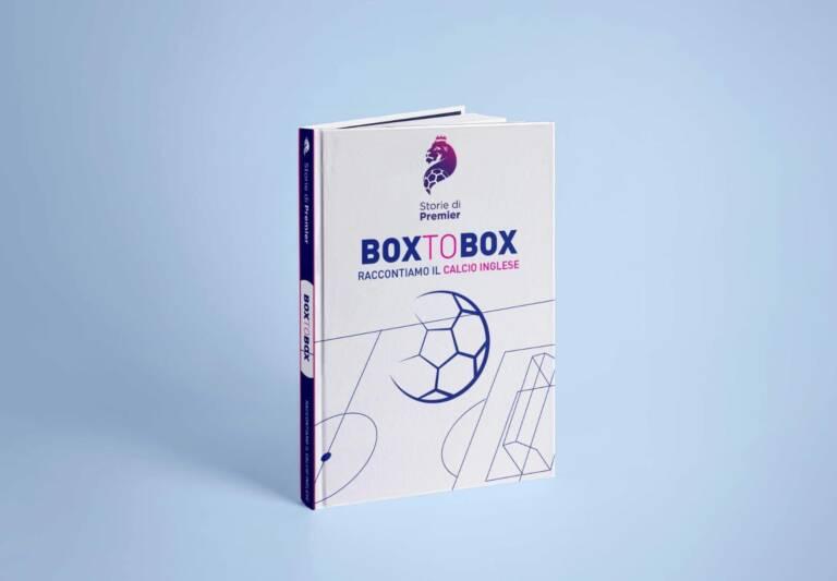 Box to Box, il primo libro di Storie di Premier è online. Prefazione di Emanuele Corazzi (DAZN). Acquistalo ora!