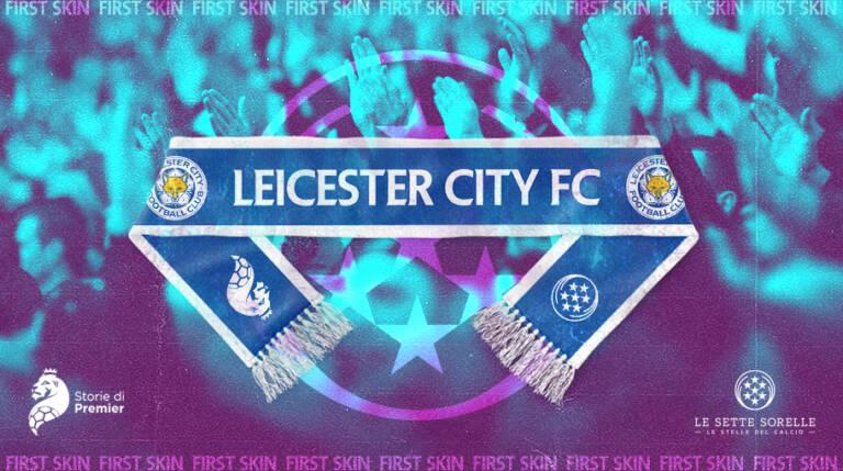 Leicester City Football Club, il calcio come una fiaba e quella maglia anni Ottanta